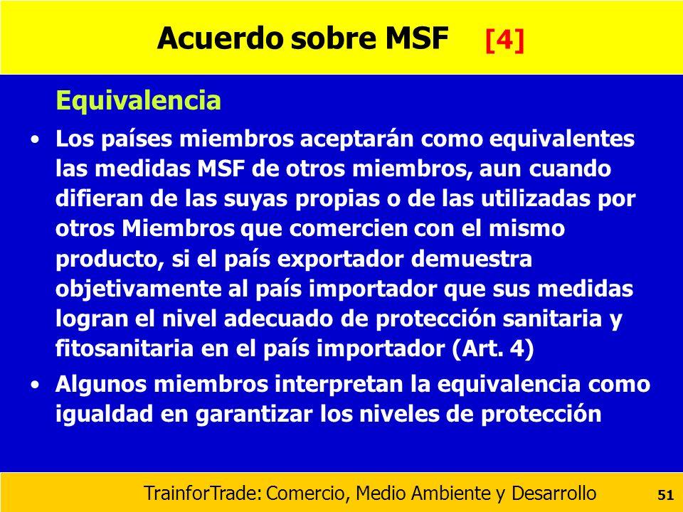 Acuerdo sobre MSF [4] Equivalencia